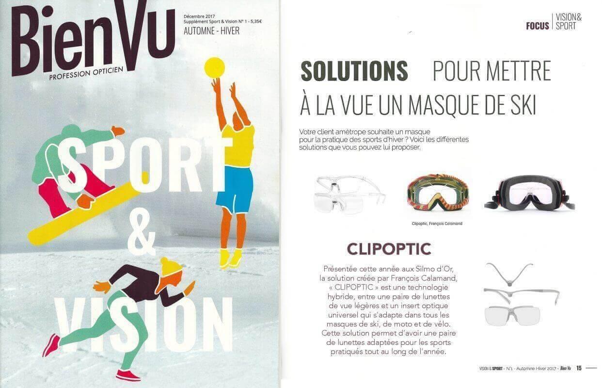 Parution dans Bien Vu pour les opticiens, Clipoptic®: la solution pour mettre tous les masques de sports d'hiver à la vue.