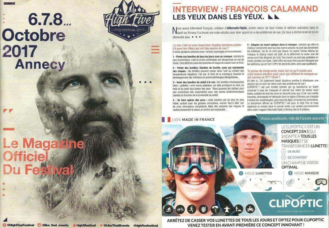 Parution dans le cadre du High Five festival à Annecy: le Clipoptic® permet d'adapter tous les masques de ski et de snowboard à la vue et peut aussi se porter en mode lunettes.